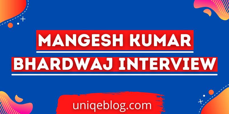 Mangesh bhardwaj interview